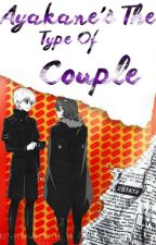 Ayakane's The Type Of Couple by juzz-pitza