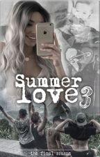 Summer love 3 - the final season [CZ - Luke Hemmings] by eeenniegirlwriter