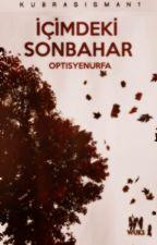İÇİMDEKİ SONBAHAR by optisyenurfa