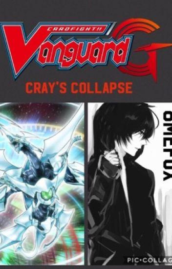 Cardfight!! Vanguard G: Cray's Collapse
