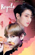 Royals || Kim Taehyung X Reader X Jeon Jungkook || by -blankfaceu