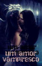 Um Amor Vampiresco by DouglasReis651