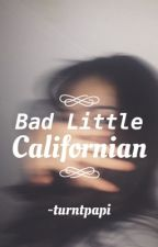 Bad Little Californian by -turntpapi