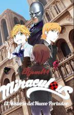Miraculous:El misterio del nuevo portador by elfjewel44
