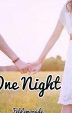 One Night by FebLemonade