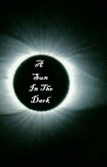 A sun in the dark