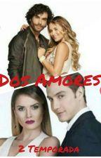 Dos Amores  by Kimy_Brenda_Carolina