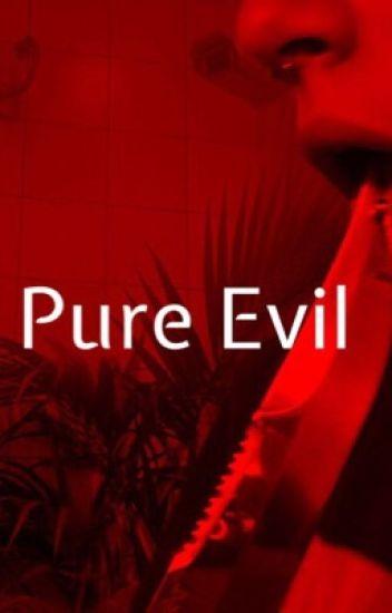 Pure Evil (BWWM)