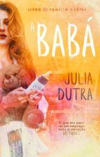 A Babá [Completo] by JujujubaJu