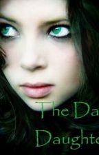 The Dark Daughter (A Harry Potter Fan Fiction) by IHeartDracoMalfoy