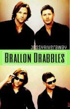 Brallon Drabbles by JessyRiveraWay
