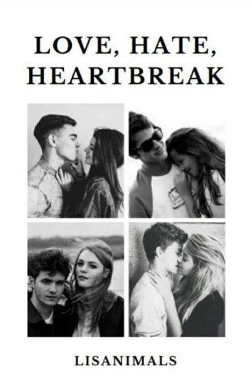 Love, Hate, Heartbreake ~ Bezig