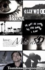 Best mistake: Leonardo DiCaprio fan fiction ~COMPLETED~  by TomlinsonsGoodbye