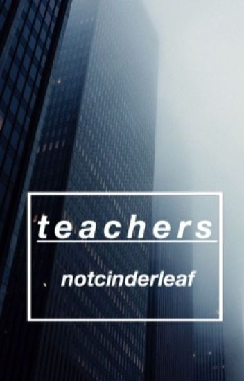 teachers // wolfstar au [REVISING]