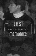 Last Memories || MinRon ✓ by Aroncchi