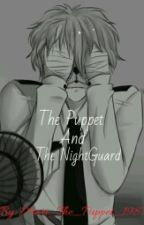 The Puppet And The Night Guard. A FNAF FanFiction by Mari_The_Puppet_1987
