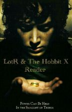 LotR & The Hobbit X Reader (On Hold) by JanttuBaka
