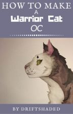 How to Make a Warrior Cat OC by V3RT1G0