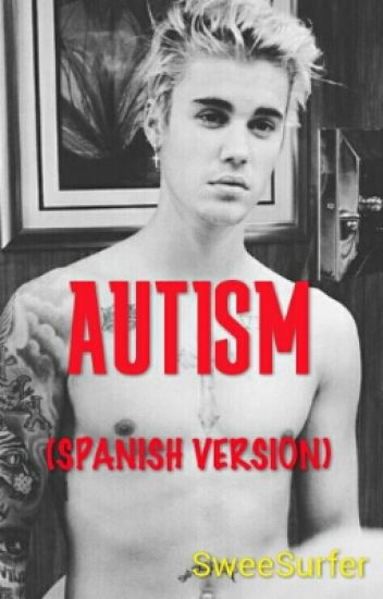 Autism «Justin Bieber»