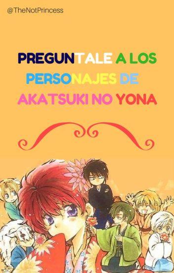 Preguntale a los personajes de Akatsuki No Yona