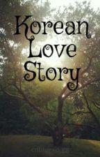 Korean Love Story by cnbluexo_gg
