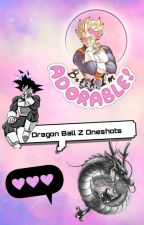 Dragon Ball Z Oneshots! (Requests Always Open) by Cooleruu