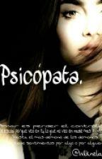 Psicópata. by wilknelia