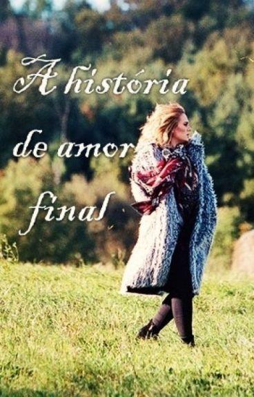 A história de amor final