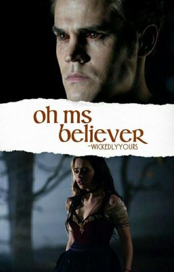 Oh Ms Believer ~{S. Salvatore}~ !DISCONTINUED!
