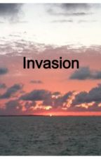Invasion by AlwaysForeverNever