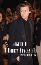 Agent H- A Harry Styles AU by mckennahbrooke