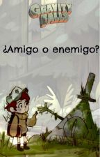 ¿Amigo o enemigo? by Faller-08