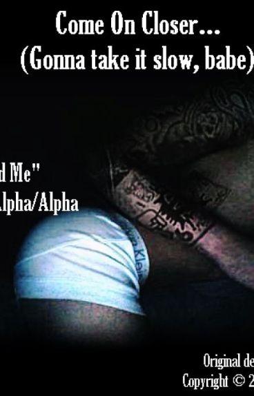 """[NIZIAM] Come On Closer... (Extra Alpha/Alpha - """"Feed Me"""")"""
