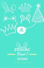 Zodiac Signs [book 1] by lucky-destiny