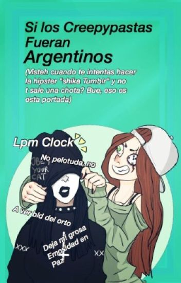 Si Los Creepypastas Fueran Argentinos