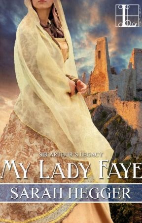 My Lady Faye - An Excerpt by SarahHegger