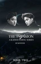 The Invasion (Part 2 of the KaiSoo Fanfic Series) by kfnye98