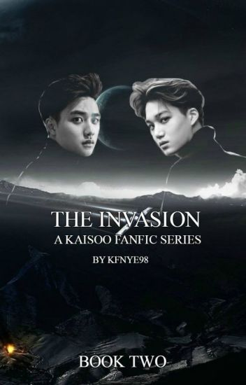 The Invasion (Part 2 of the KaiSoo Fanfic Series)