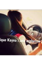 Chronique Kayna : une orpheline à la cité by Princess_Du_Sud