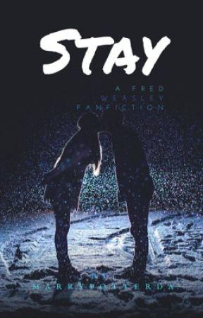 Stay  (Fred Weasley) by MarryPotterDA