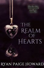 The Realm of Hearts by RyanPaigeHoward