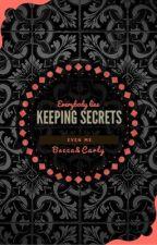 Keeping Secrets - #Wattys 2016 - by CarlottaOrCarly
