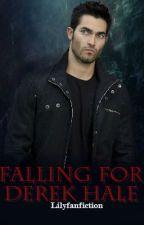 Falling For Derek Hale -Teen Wolf story- by lilyfanfiction
