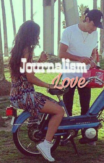 Journalism Love.