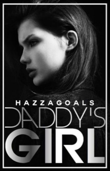 Daddy's girl (H.S.)