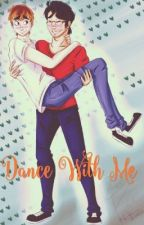 Dance with Me (septiplier fanfic) by sheepandpotatoes