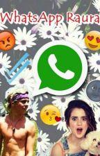 《《WhatsApp Raura》》 by NiallRoss14