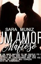 Um Amor Mafioso by saramunizf