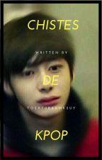 Chistes de Kpop by o2t0a0k2u