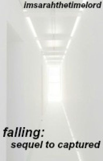 Falling: Sequel to Captured